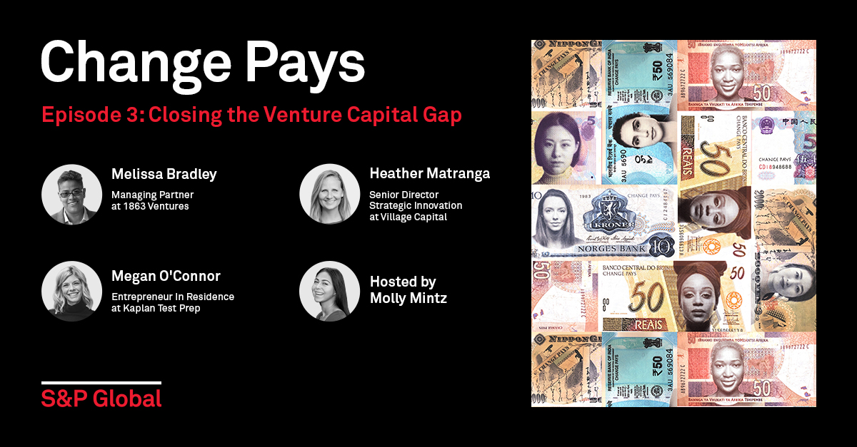 Change Pays Podcast, Episode 3: Closing the Venture Capital Gap