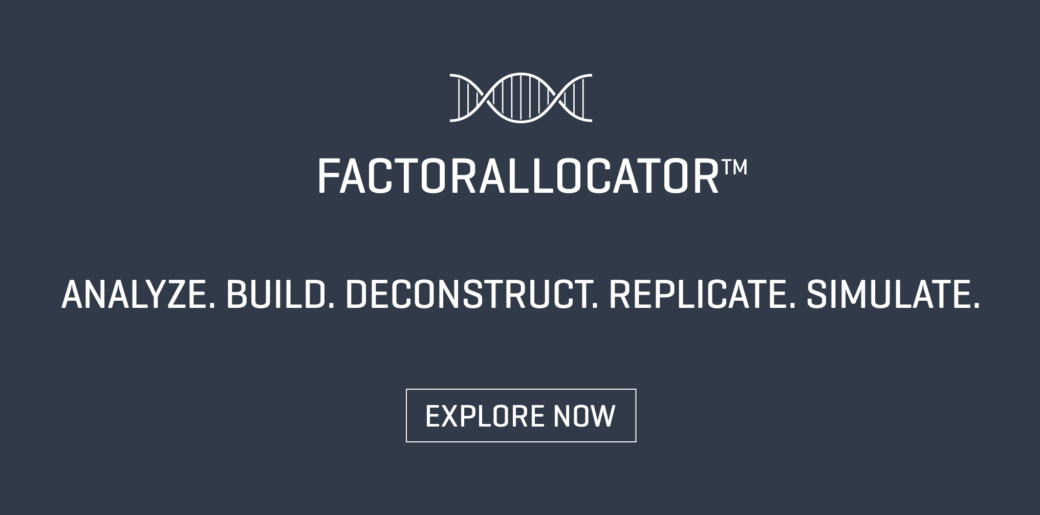 Discover the FactorAllocator<sup>TM</sup> Tool